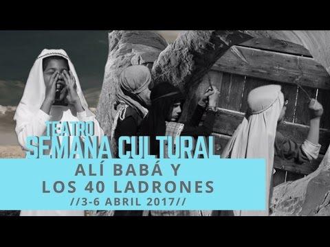 Alí Babá y los 40 ladrones en la Semana Cultural