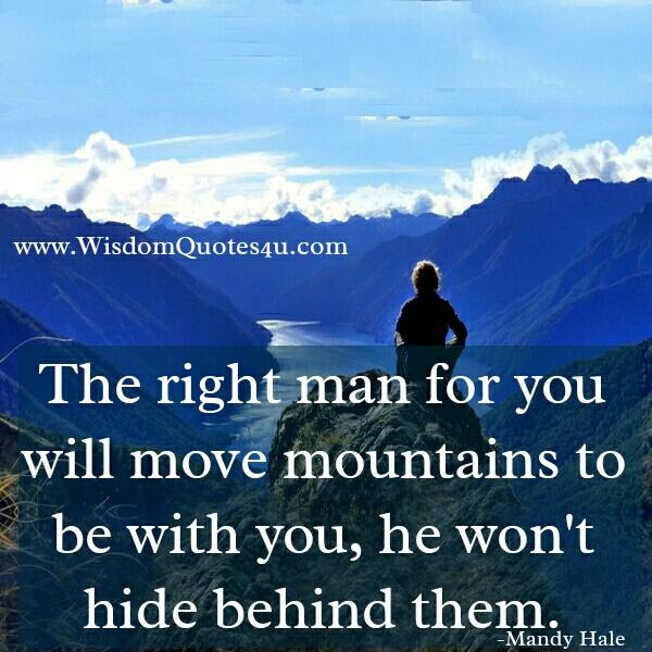 The Right Man For You Wisdom Quotes