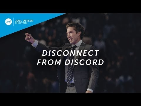 [Sermon] Disconnect From Discord | Joel Osteen
