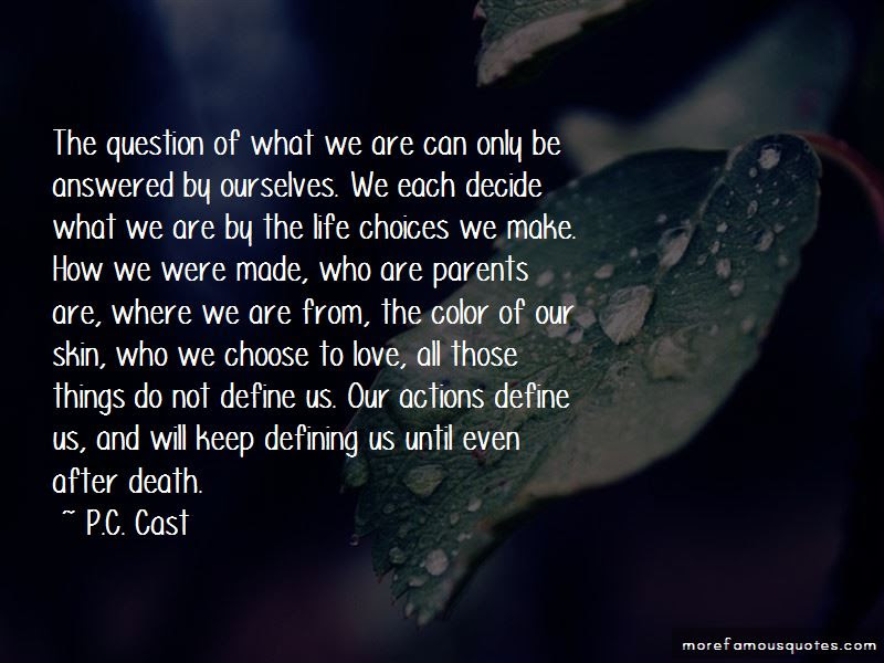Quotes About Life Choices We Make Top 34 Life Choices We Make Quotes From Famous Authors