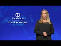VERGİ İCRA HUKUKU - Ünite 5 Konu Anlatımı1 - Açıköğretim Sistemi - Anadolu Üniversitesi