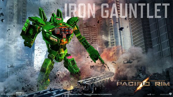 My own PACIFIC RIM Jaeger...known as the Iron Gauntlet.