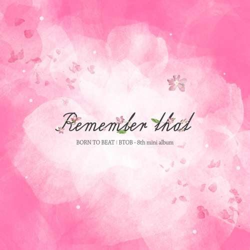 BTOB - Remember That Lirik dan Terjemah