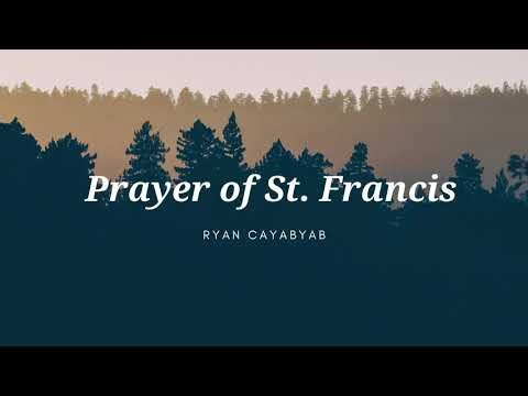 Prayer of St. Francis By Ryan Cayabyab - Video and Lyrics
