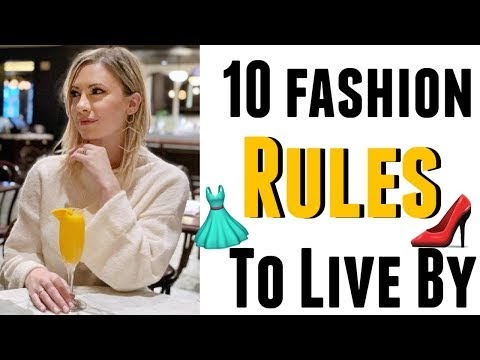 Top 10 Fashion Rules To Live By