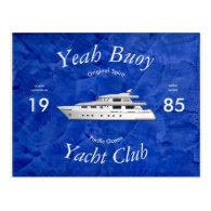 Yacht Club Yeah Buoy Postcard