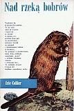 Okładka książki Nad rzeką bobrów