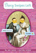 Title: Darcy Swipes Left, Author: Jane Austen