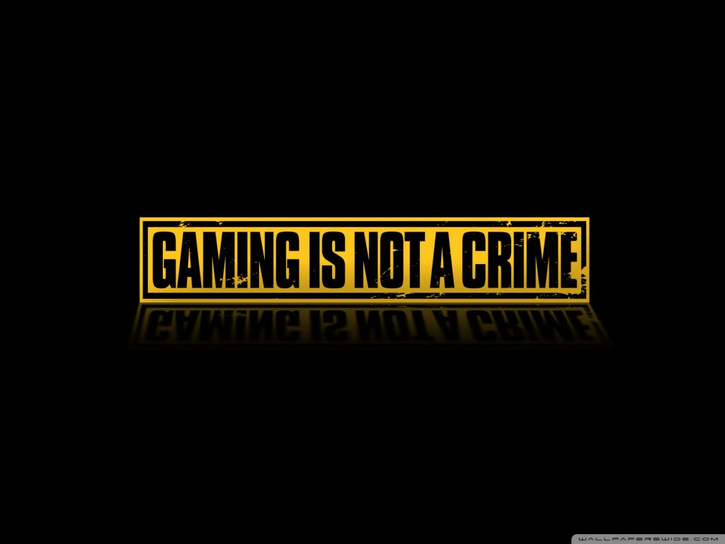 Gaming Is Not A Crime Ultra HD Desktop Background ...