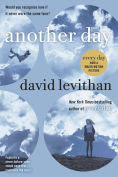 Title: Another Day, Author: David Levithan