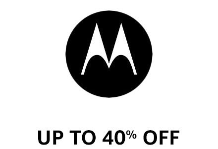 Moto Up to 40% off