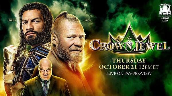 Watch WWE Crown Jewel 2021 PPV 10/21/21 October 21st 2021 Online Saudi Arabia Full Show Free
