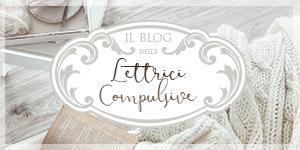 Il Blog delle Lettrici Compulsive