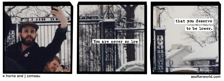 you are never so low that you deserve to be lower
