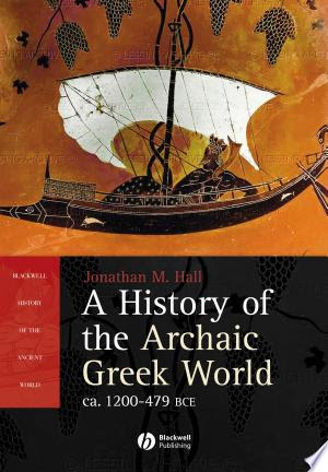 Read Online A History of the Archaic Greek World PDF