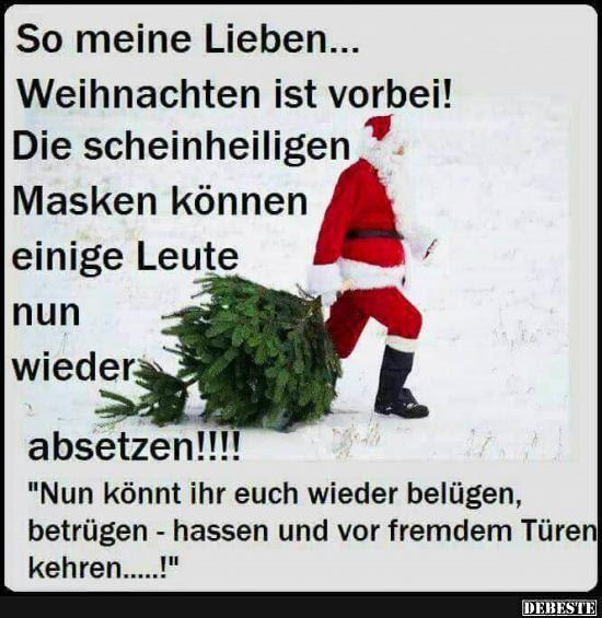 So Meine Lieben Weihnachten Ist Vorbei Lustige Bilder Sprüche