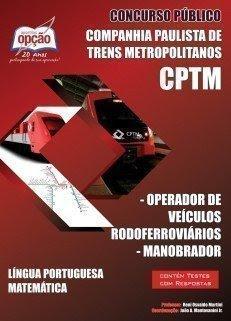 Apostila Concurso CPTM-SP OPERADOR DE VEÍCULOS RODOFERROVIÁRIOS / MANOBRADOR