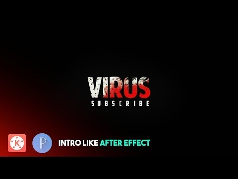 HOW TO MAKE INTRO LIKE AFTER EFFECT IN KINEMASTER | TUTORIAL VIRUS RJ