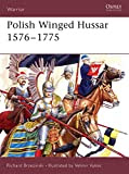 Polish Winged Hussar 1576-1775 (Warrior)