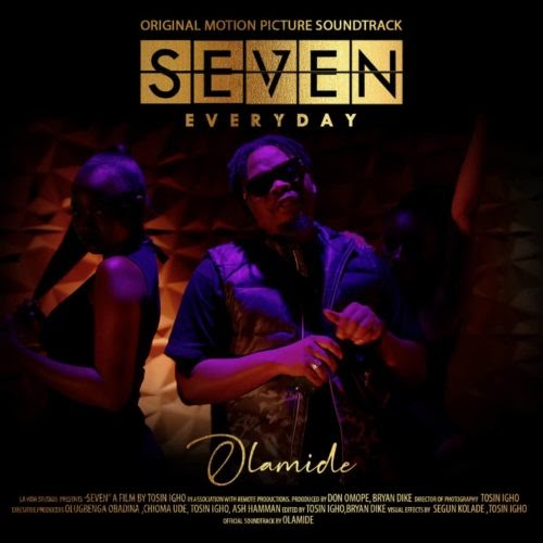 "Olamide – ""SEVEN""  (Prod. by Pheelz) 