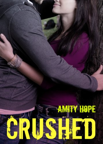 Crushed by Amity Hope