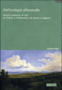 """Risultati immagini per """"Dall'ecologia all'ecosofia"""" di Luciano valle"""