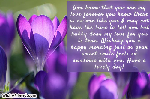 Good Morning Message For Husband Your One Smile Makes My Day