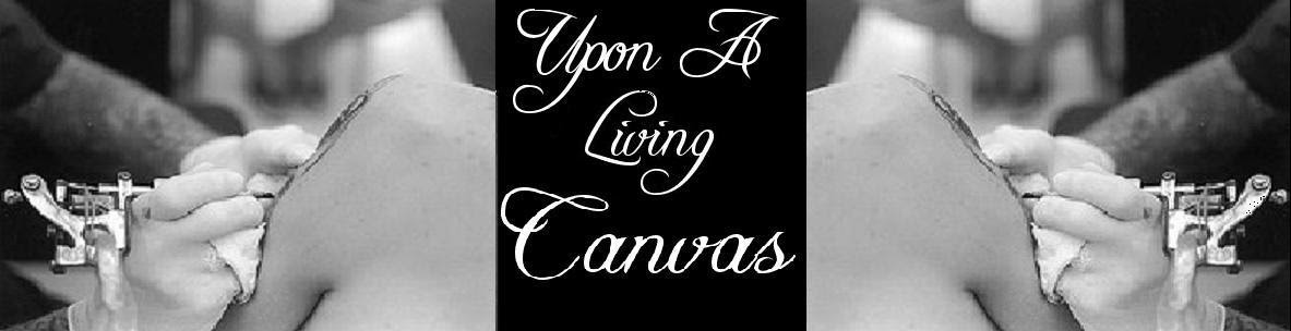 Upon A Living Canvas