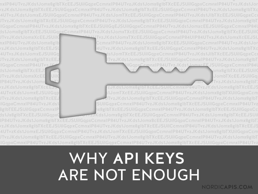 Por qué-las-claves-API-no-son-suficientes-API-nórdicas