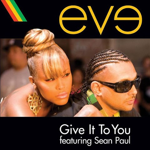 Eve Give It To You Ft Sean Paul Lyrics