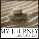 My Journey-Am I There Yet?