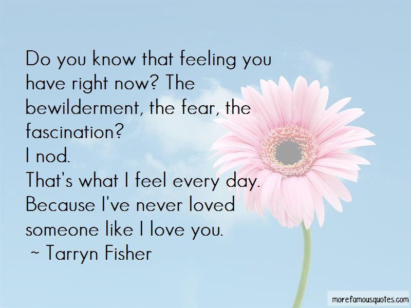 Now I Know You Never Loved Me Quotes Top 25 Quotes About Now I Know