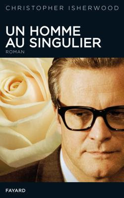 Un homme au singulier de Christopher Isherwood fayard