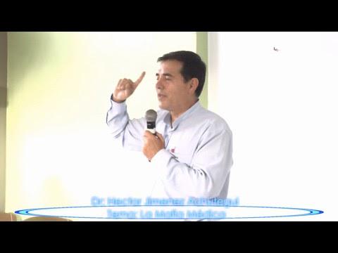 Conferencia Dr, Hector Jimenez Tema: La Mafia Médica