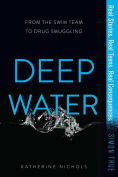 Title: Deep Water, Author: Katherine Nichols