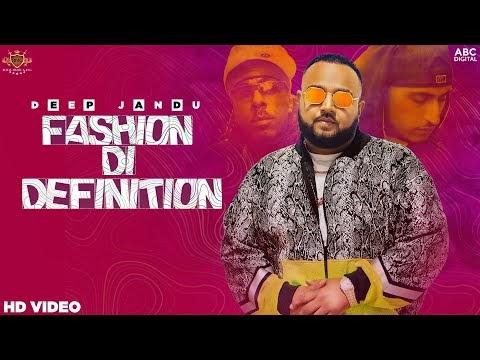 फैशन दी डेफिनेशन Fashion Di Definition Hindi Lyrics – Deep Jandu, Shortie