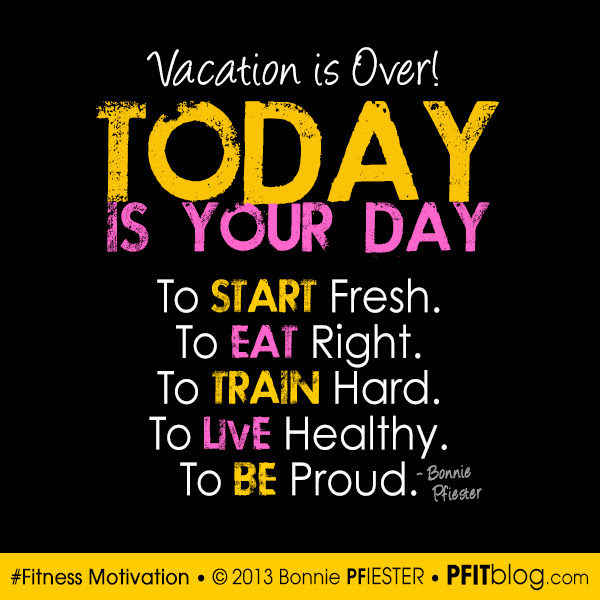 Vacation is Over! 5 Tips to Get Your Fitness Back » PfitBlog