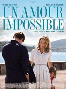 Un Amour Impossible Film 2018 Allociné