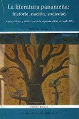 La literatura panameña: historia, nación y sociedad