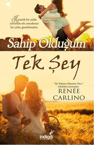 Kitap Yorumu: Sahip Olduğum Tek Şey | Renee Carlino