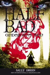 Half bad : ondskans son