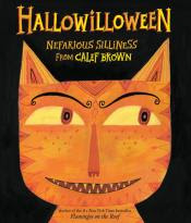 Hallowilloween by Calef Brown poetry book cover