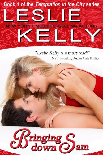 Bringing Down Sam (Temptation In The City) by Leslie Kelly