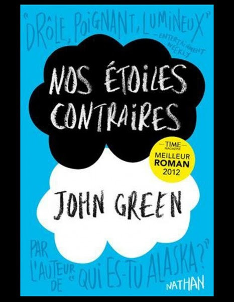 Nos étoiles Contraires John Green Lilybooks By Lilybel