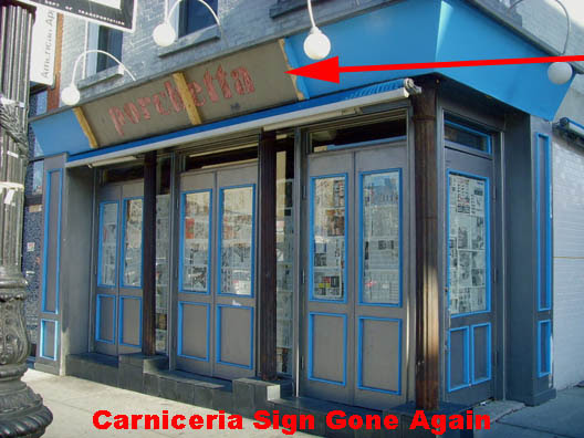Carniceria Sign Gone Again