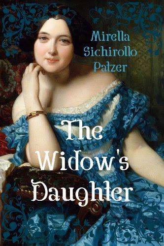 The Widow's Daughter by Mirella Sichirollo Patzer