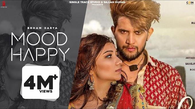 MOOD HAPPY LYRICS - BRHAM DARYA   MR & MRS CHOUDHARY