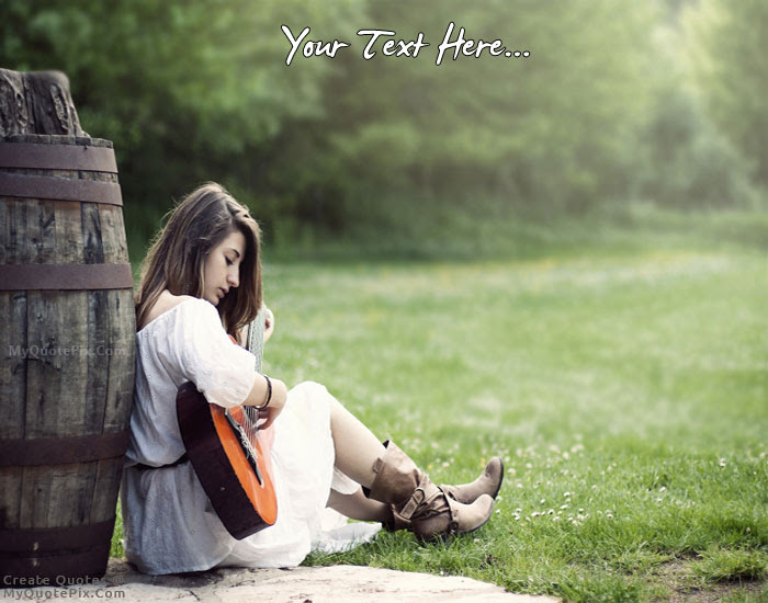 Write Quote On Girl Playing Guitar Picture