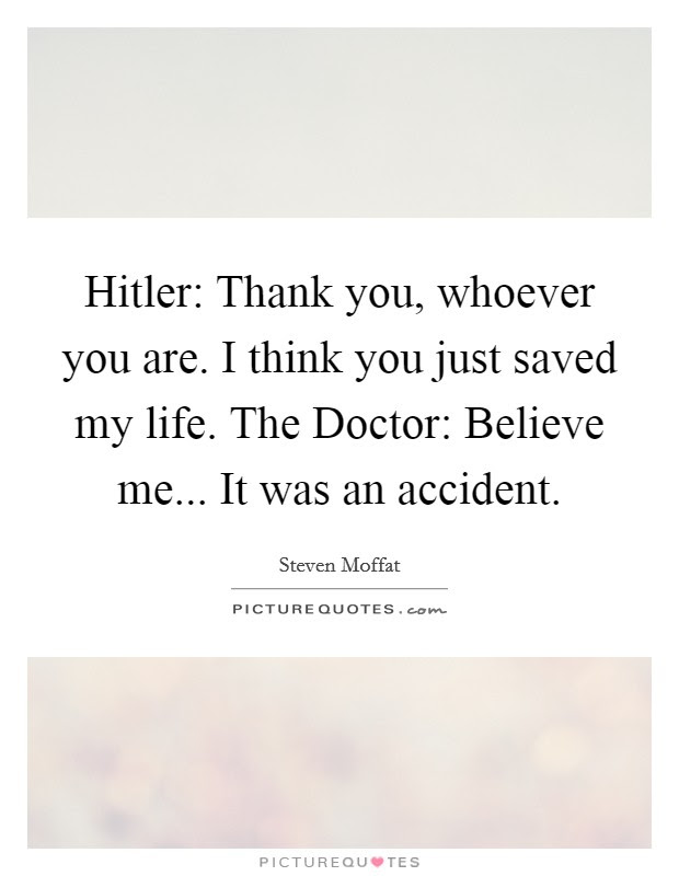 Hitler Thank You Whoever You Are I Think You Just Saved My
