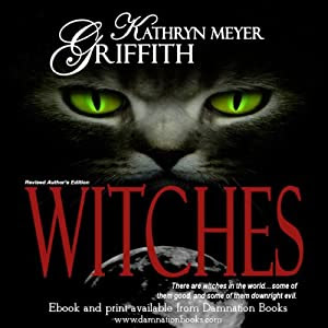 Witches: Author's Revised Edition | [Kathryn Meyer Griffith]